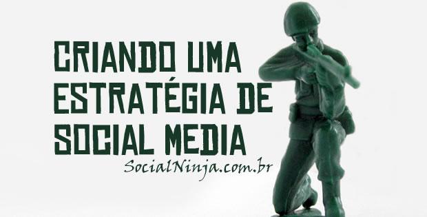 Criando uma Estratégia de Social Media
