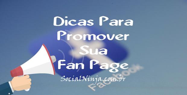 Dicas Para Promover Sua Fan Page