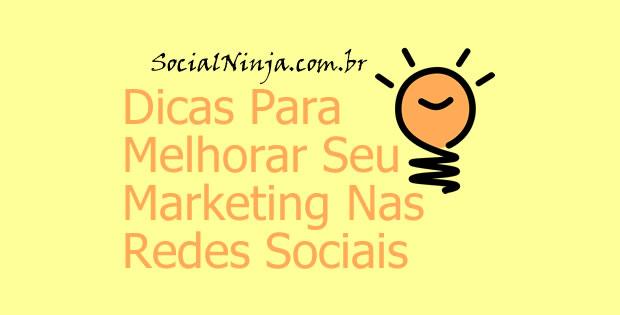 Dicas Para Melhorar Seu Marketing nas Redes Sociais