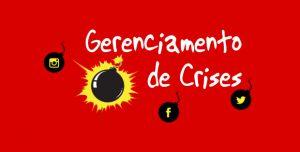Criando um Plano para Gestão de Crises em Redes Sociais