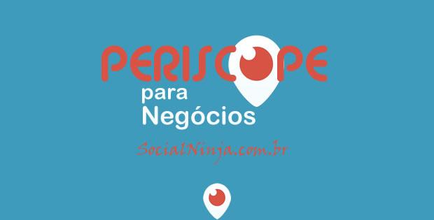 Periscope: Guia para Negócios (Empresas e Profissionais Liberais)