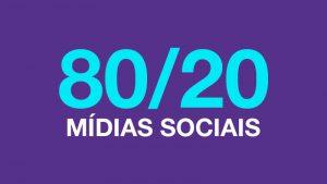Conheça a Regra 80/20 Para Redes Sociais
