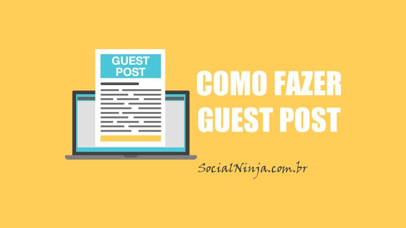 Guia Para Fazer Guest Posts